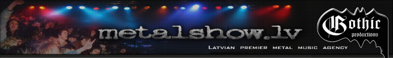 MetalShow.Lv: Latvian Premier Metal Music Agency
